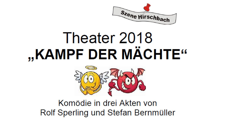 Theater Szene Hirschbach – Kampf der Mächte